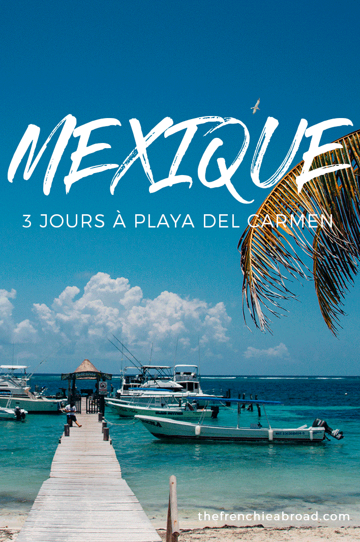 playa del carmen mexique voyage