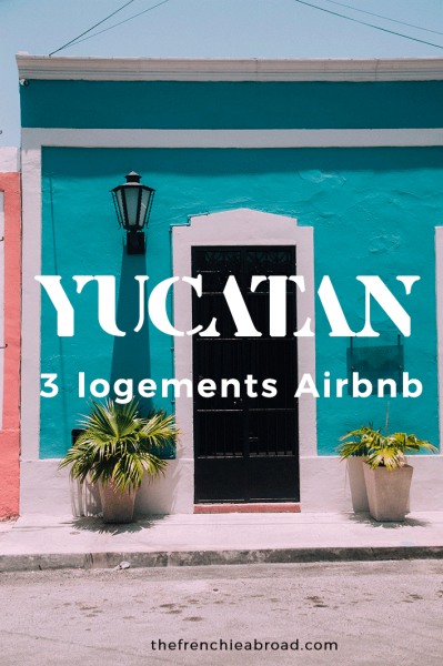 mexique logements airbnb